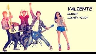 Soy Luna - Valiente (Radio Disney Vivo) - Letra