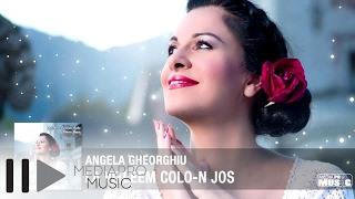 Angela Gheorghiu - La Vitleem colo-n jos
