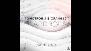 Teardrops - Jerome Remix
