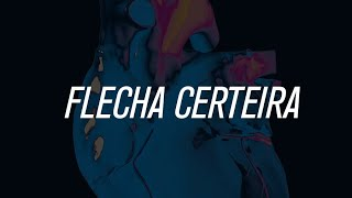 seBENTA | Flecha Certeira (Lyric Video)