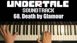 Undertale OST - 68. Death by Glamour (Advanced Piano Cover)
