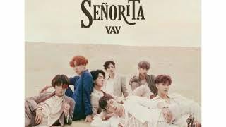 [ Clean Instrumental ] 브이에이브이 [ VAV ] – Senorita