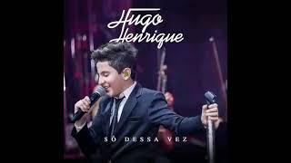 6- Por do Sol Sem Nuvem- Hugo Henrique (DVD Só Dessa Vez 2017)