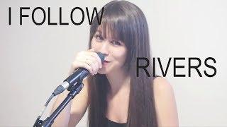 I follow rivers - Lykke Li (Cover) Melle chante