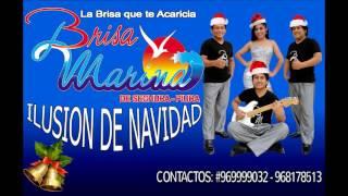 ILUSION DE NAVIDAD - BRISA MARINA DE SECHURA