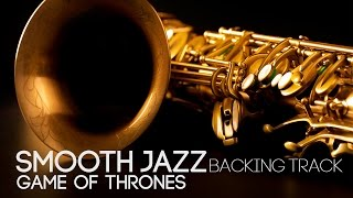 Game Of Thrones | Smooth Jazz Backing Track in Cm | Mark Maxwell