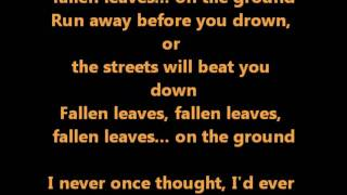Fallen Leaves-Billy Talent (with Lyrics)