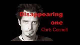 Chris Cornell- Disappearing one (subtítulos en español)