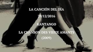 """Kantango """"La Chanson Des Vieux Amants"""" (2009)"""