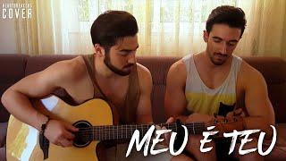 Meu é Teu - Diogo Piçarra I Cover I Heartbreakers R&M