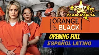 ORANGE IS THE NEW BLACK INTRO ESPAÑOL LATINO  - TIEMPO HAY