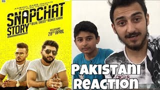 Pakistani Reaction on Bilal Saeed New Song Snapchat Story - 2018 width=
