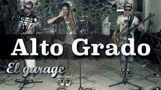 """Alto Grado """"Sonido Animal""""  En El Garage Presenta"""