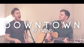 "Twins sing ""DOWNTOWN"" - MACKLEMORE & RYAN LEWIS (Chorus Cover)"