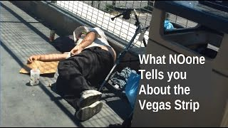 What Nobody Tells you about the Las Vegas Strip