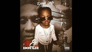 Dough Loafs - Boy You Outta Line