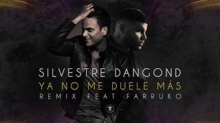 Silvestre Dangond - Ya No Me Duele Más (Remix)[Cover Audio] ft. Farruko