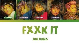 FXXK IT (에라 모르겠다) - BIGBANG | Color Coded Lyrics