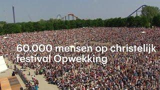 Kerken lopen leeg, maar christelijk festival Opwekking wordt steeds groter - RTL NIEUWS