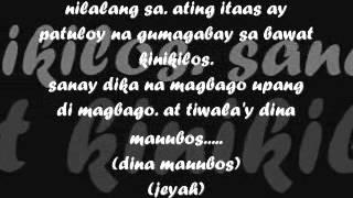 dina kita iiwan by J rhymeItinalaga with lyrics