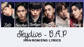 B.A.P - Skydive [Han/Rom/Eng Lyrics]