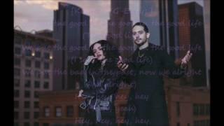 Good Life by G-Eazy & Khelani lyrics