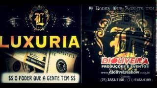 Banda Luxúria - Vem Novinha [VERÃO 2014]