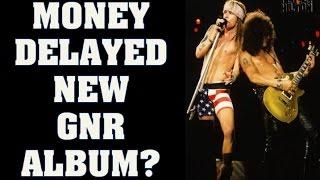 Guns N' Roses News  Money Delayed New GNR Album?
