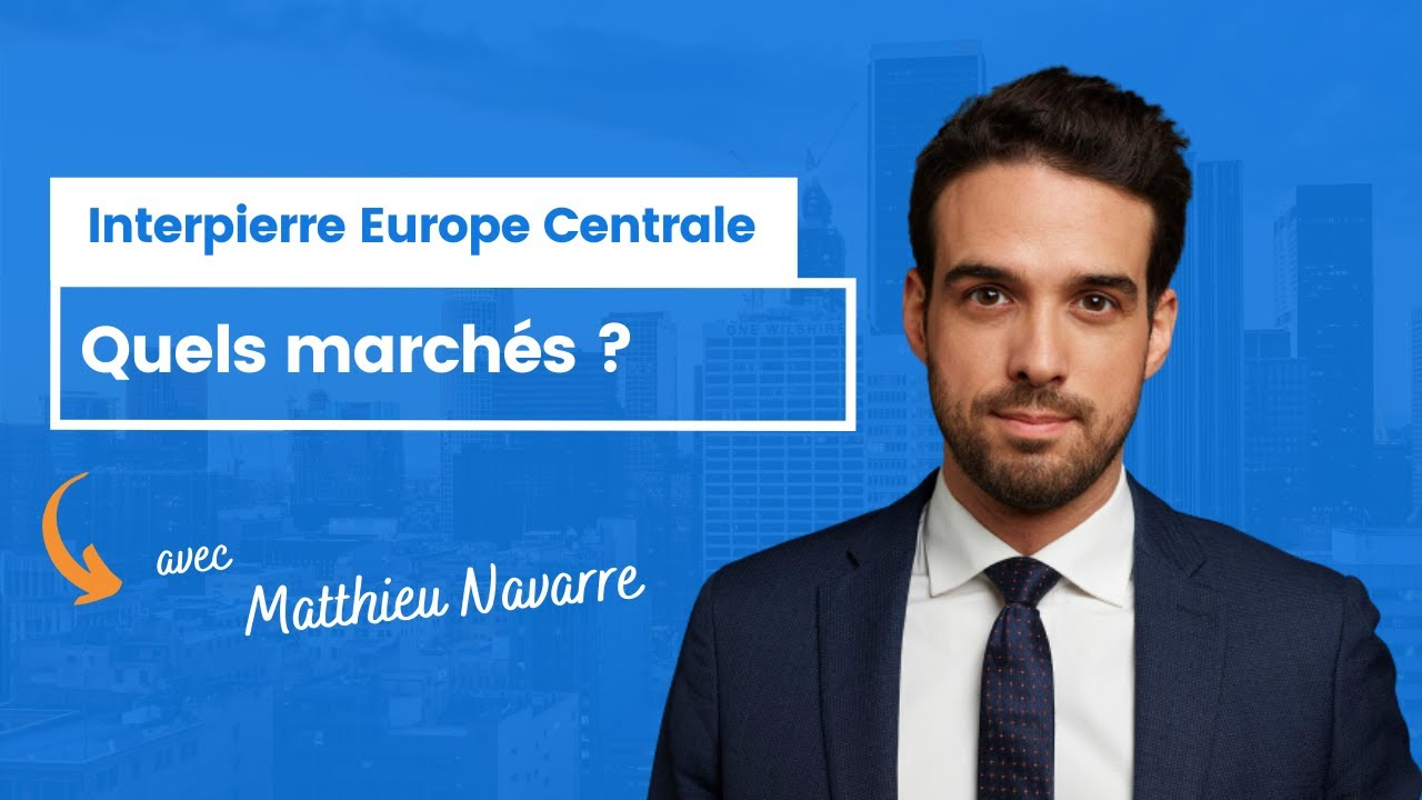 Interpierre Europe Centrale : quels marchés ?
