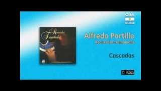 Alfredo Portillo / Recuerdos Tremolados - Cascadas