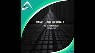 Daniel Smk & Heimdall - After Midnight (Original Mix) Preview
