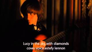 lucy in the sky with diamonds-cover voice estefy lennon