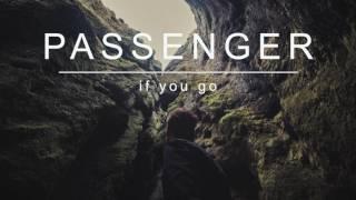 Passenger   If You Go (Official Album Audio)