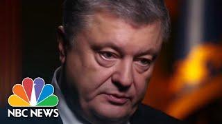 Poroshenko : 'Please, Get Out From Ukraine, Mr. Putin' | NBC News