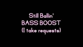 2Pac - Still Ballin' (Ft. Trick Daddy) [BASS BOOSTED]