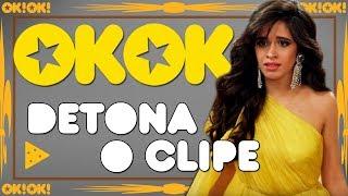 Camila Cabello em Havana oh na na    OKOK Detona o clipe