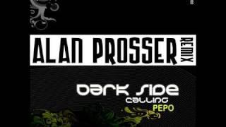 "Pepo ""Dark Side Calling"" Alan Prosser RMX"
