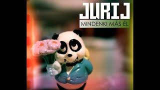 Jurij - Mindenki más él (Kitartás! I love you)