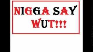 Nigga Say What- Yung Malvo feat. Exotic Flame