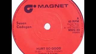 Susan Cadogan - Hurts So Good