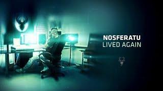 Nosferatu - Lived Again