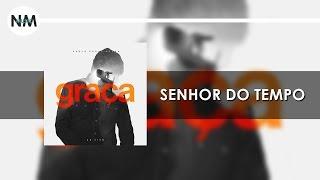 Senhor do Tempo - CD Graça Paulo Cezar Baruk (ao vivo)