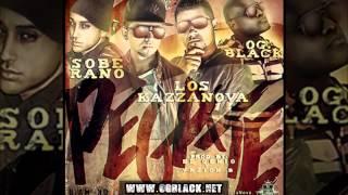 Los Kazzanova Ft. OG Black & Soberano - Pegate (Prod. by El Genio & Vrzion B)