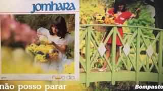 Jomhara - Não Posso Parar (LP Novo Dia) Bompastor 1984