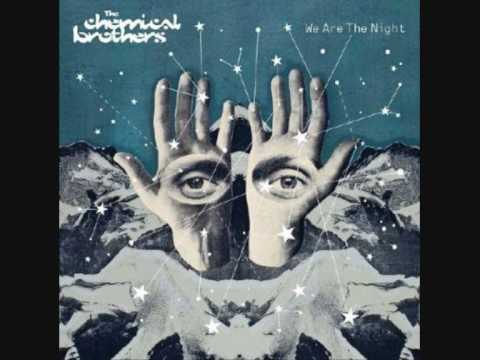 We Are The Night de The Chemical Brothers Letra y Video