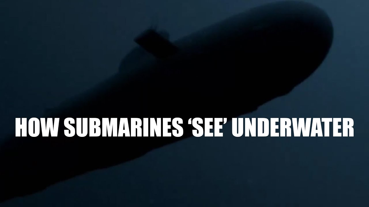 How Submarines Can 'See' Underwater - Sonar Overview