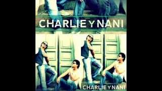 Charlie & Nani - Todo (New Latin Pop, 2012) Agosto