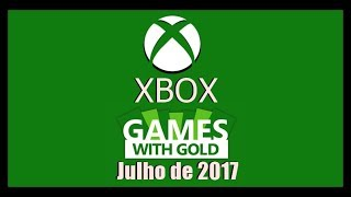 JOGOS GRÁTIS LIVE GOLD JUNHO DE 2017 XBOX 360 E XBOX ONE