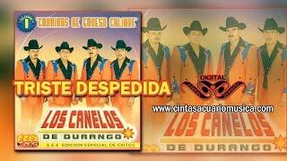 Triste Despedida - Los Canelos de Durango