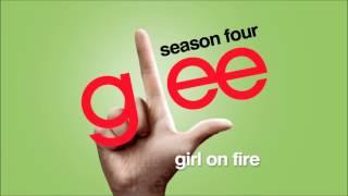 Girl On Fire - Glee [HD Full Studio]